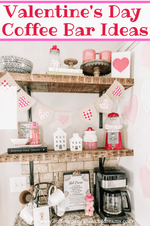 Valentine's Day Coffee Bar Decor Ideas #hotcocoa #cute #farmhouse