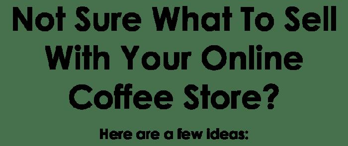 online coffee shop ideas