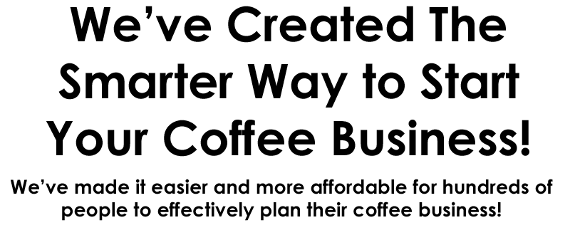 how to start a coffee shop, the smarter way to start a coffee shop, how to open and budget for coffee shop
