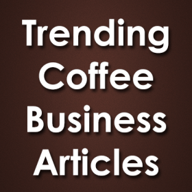 coffee shop business articles, how to start a coffee shop business