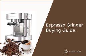 Espresso Grinder Buying Guide