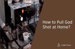 How to Pull God Shot at Home