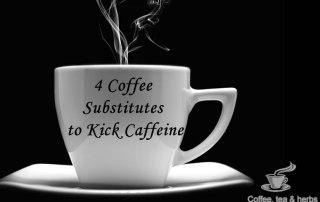 4 Coffee Substitutes to Kick Caffeine