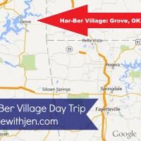 Har-Ber Village Day Trip: Grove, OK