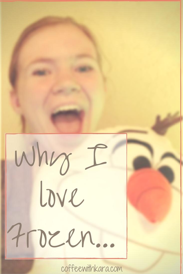 Why I love Frozen...