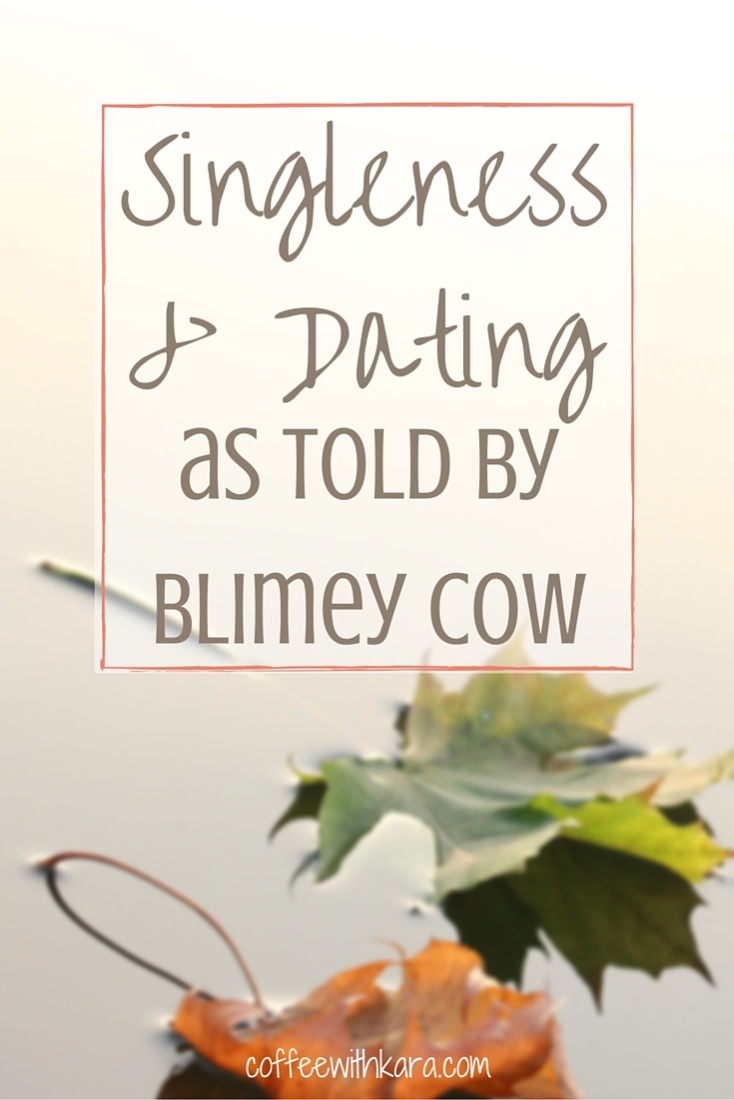 Singleness & Dating