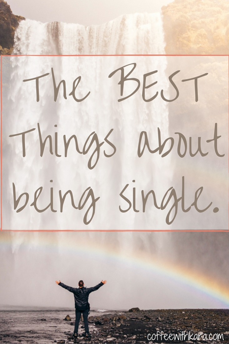 It can be hard being single, but there are good aspects to this season too. Here are the 7 best things about being single.