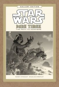 """The cover to Dark Horse's upcoming """"Star Wars: Dark Times, The Path to Nowhere"""" Gallery Edition hardcover. (Image courtesy of Dark Horse Comics)"""