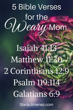 Bible Verses for the Weary Mom