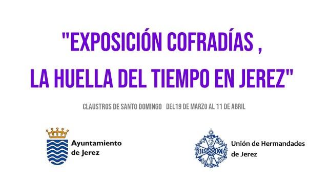 Relación de piezas que estarán presentes en la exposición «COFRADÍAS, LA HUELLA DEL TIEMPO EN JEREZ»