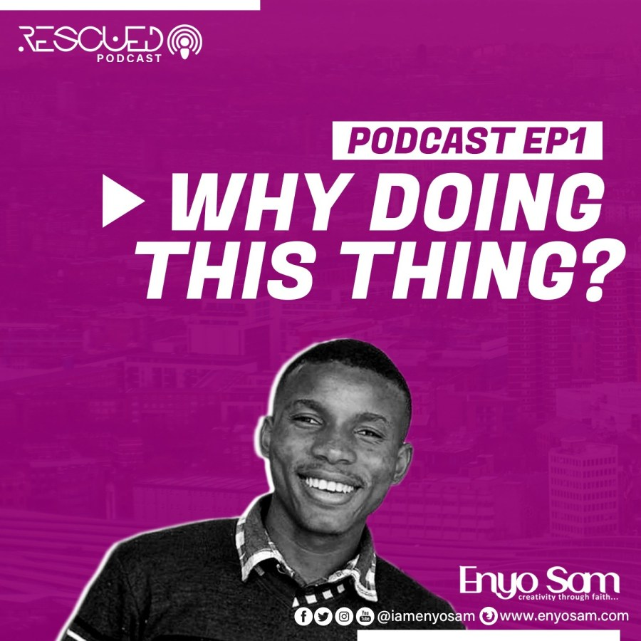 ENYO SAM Rescued Podcast.