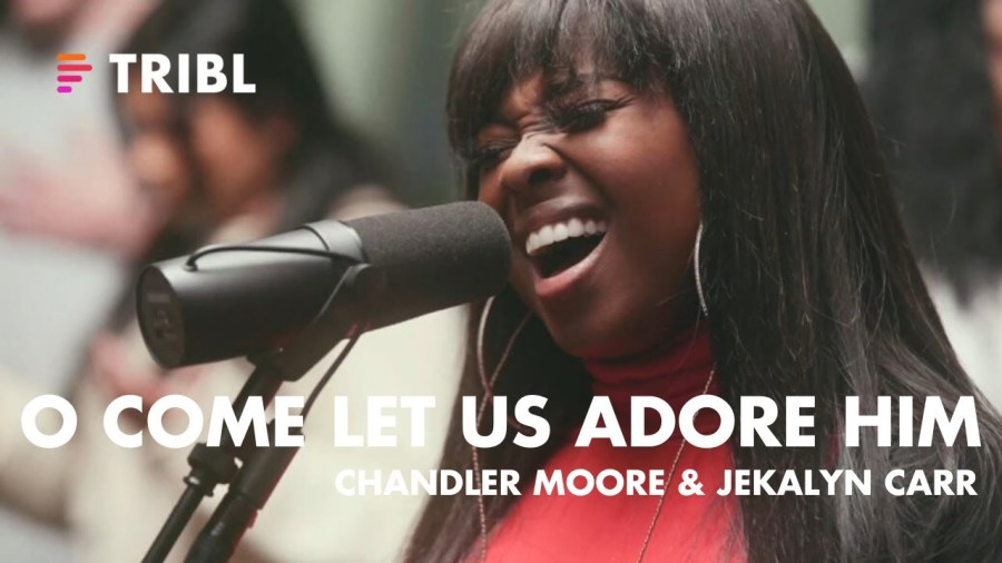 Maverick City Music : O Come Let Us Adore Him feat. Chandler Moore & Jekalyn Carr