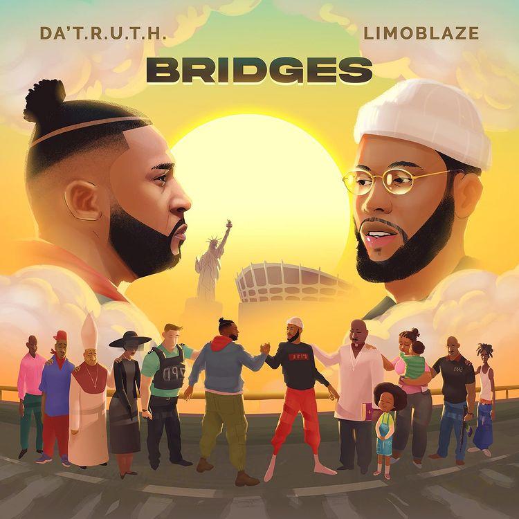 """DA' T.R.U.T.H & Limoblaze joins forces on joint project """"BRIDGES""""."""