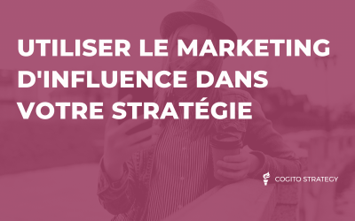 Le marketing d'influence, qu'est-ce que c'est ?