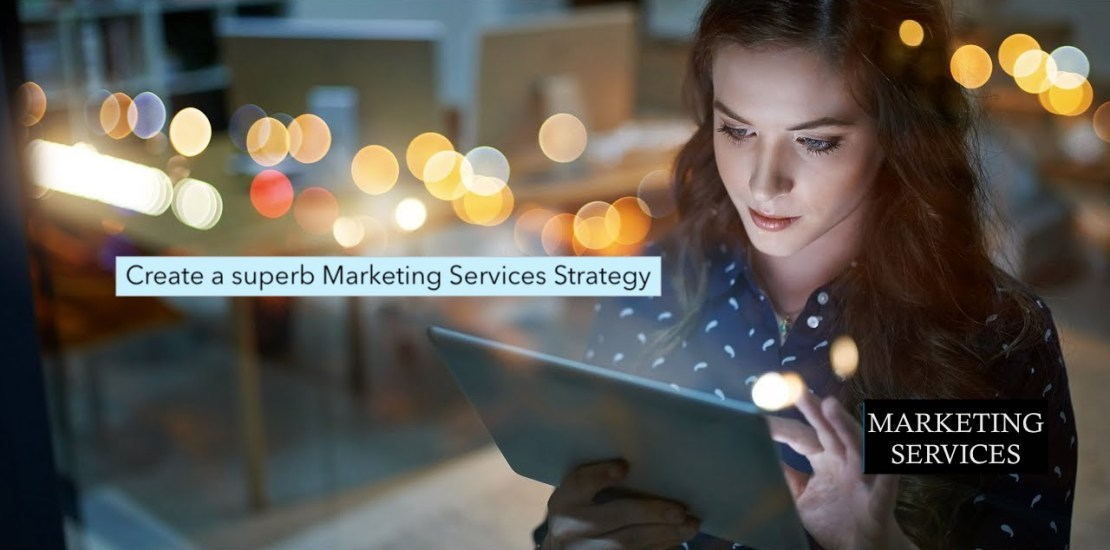 Marketing services strategy