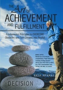 The ART of Achievement and Fulfillment, Nkem Mpamah, personal development book
