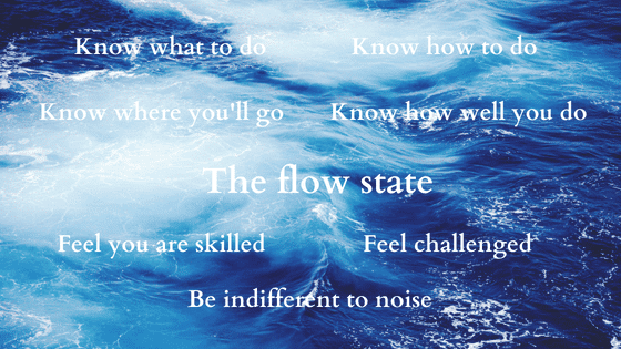 Positive Psychology: The flow state (How to)