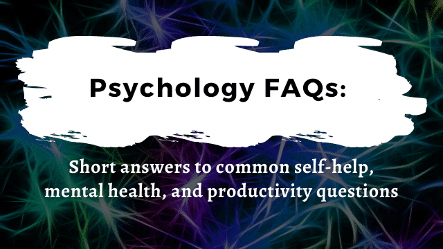 Frequently asked questions Psychology