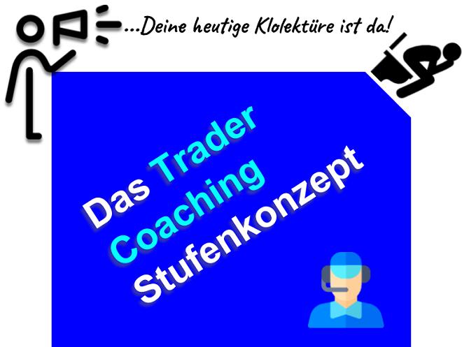 Trader Coaching Stufenkonzept - die perfekte Lernstrategie