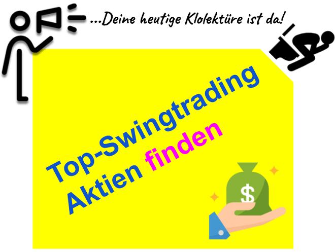 Gute Swing Trading Aktien finden für Berufstätige Trader