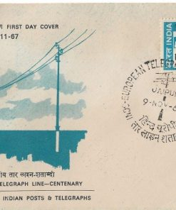 First Day Cover -INDO - EUROPEAN TELEGRAPH LINE - CENTENARY - Indian Posts & Telegraphs - Jaipur 1967