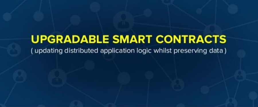 Upgradeable Smart Contracts