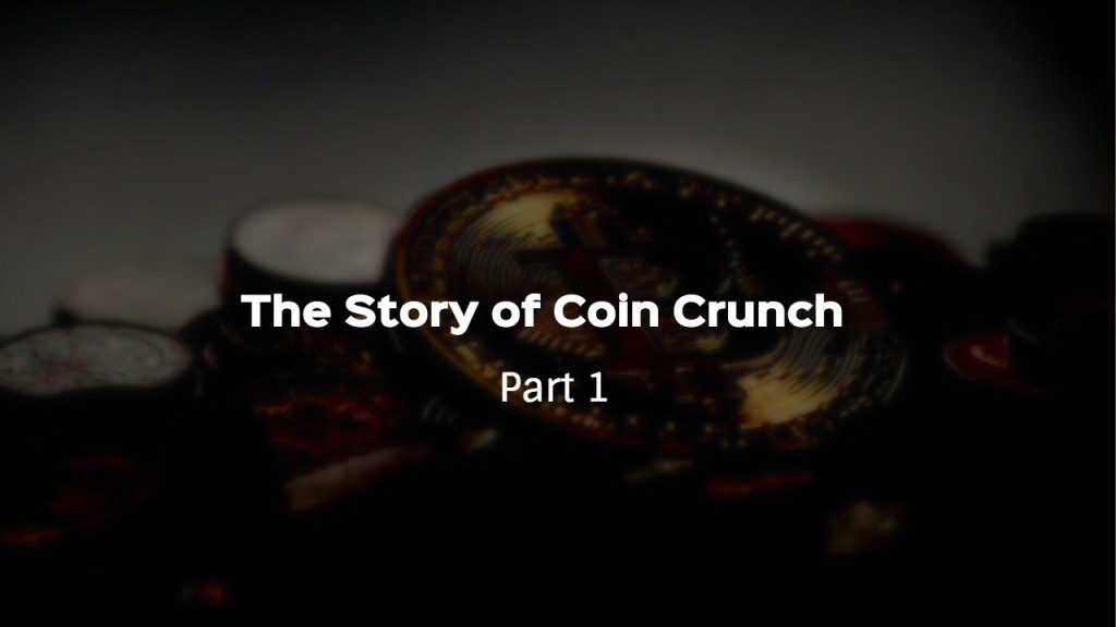 story of Coin Crunch India
