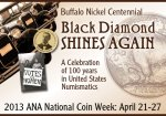 2013 National Coin Week--Black Diamond Shines Again