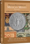 Encyclopedia of Mexican Money Volume 1