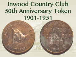 50th Anniversary medal from the Inwood Country Club.