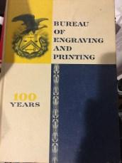 Bureau of Engraving and Printing 100 Years