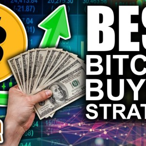 Best Bitcoin Buying Strategy (Don't FOMO)