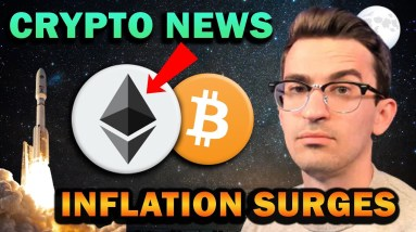 Inflation Surging While Crypto Dips (Pay attention to ETH)