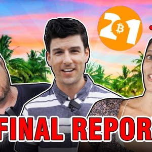 'You're really feeling all the Bitcoin love' ❤️: The Bitcoin 2021 final report