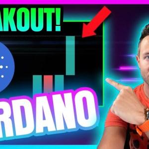 CARDANO MAKES GIANT BREAK UP! (ADA Target Hit)