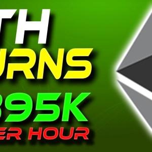 ETH Burns $395k Per Hour | Ethereum News | Crypto News Today