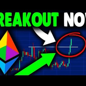 HUGE ETHEREUM BREAKOUT NOW (must watch)!! ETHEREUM PRICE PREDICTION, ETHEREUM NEWS TODAY (explained)