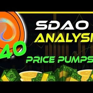 SDAO In Beast Mode! $40 SDAO This Bull Run? | SDAO Analysis & Update | Crypto News Today