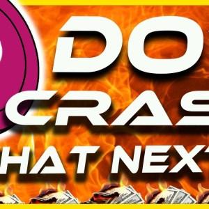 Polkadot DOT   CRASH - What Happened?   What's Next?   CRYPTO NEWS TODAY