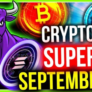 WHY SEPTEMBER COULD BE BITCOIN AND ALTCOINS BEST MONTH!