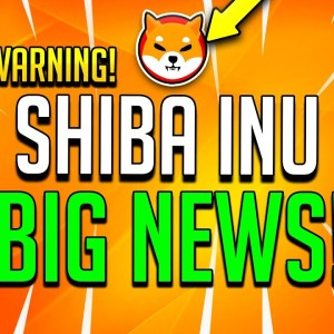 SHIBA INU HOLDERS PREPARE NOW! IT HAPPENS TODAY! - HUGE SHIB COLLABORATION REVEAL!