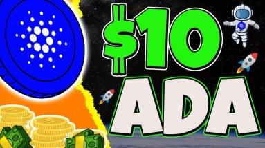 WILL ADA HIT $10 THIS YEAR? CARDANO ADA ANALYSIS & UPDATE