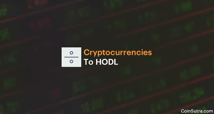 Cryptocurrencies To HODL