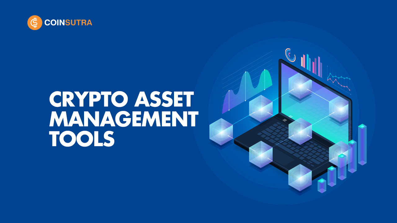 Crypto Asset Management Tools