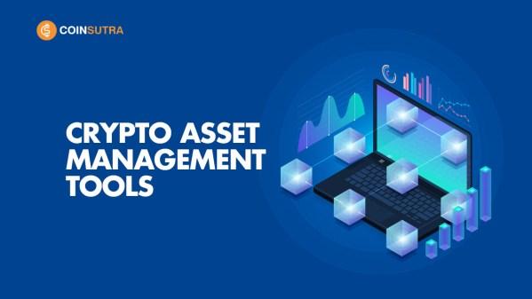 Crypto Asset Management Tools