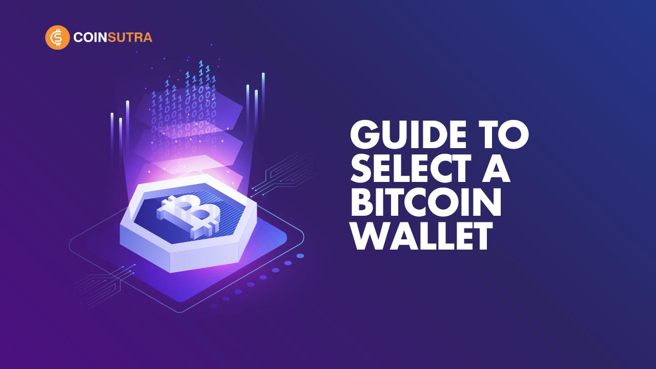 How To Select A Bitcoin Wallet