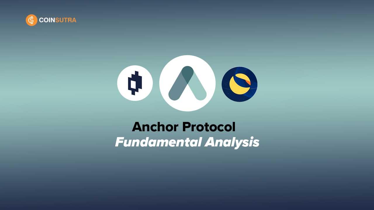 Anchor Protocol Fundamental Analysis