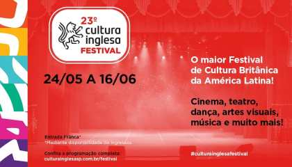 23º Cultura Inglesa Festival
