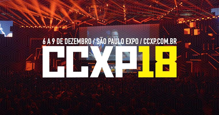 Comic Con Experience 2018 - Está chegando a CCXP 2018