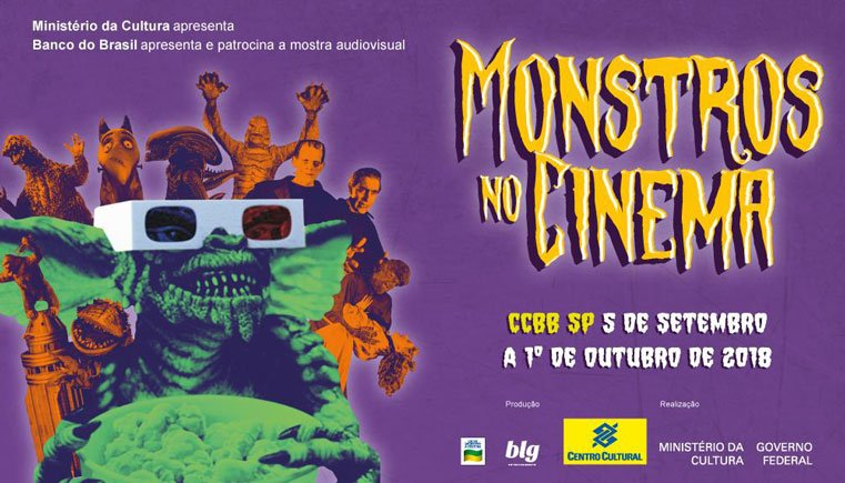 Agenda cultural SP setembro 2018 - Mostra Monstros no cinema no CCBB-SP